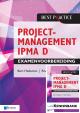 Projectmanagement IPMA D Examenvoorbereiding + kennisbank